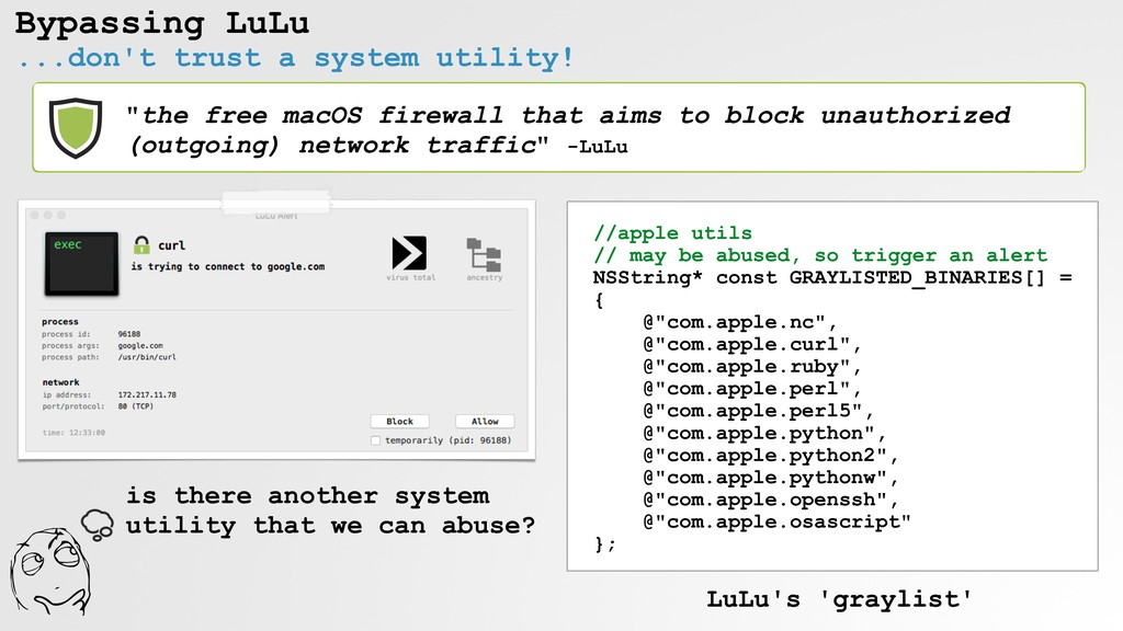 Bypassing LuLu ...don't trust a system utility!...