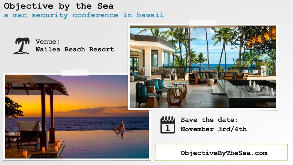 Objective by the Sea a mac security conference ...