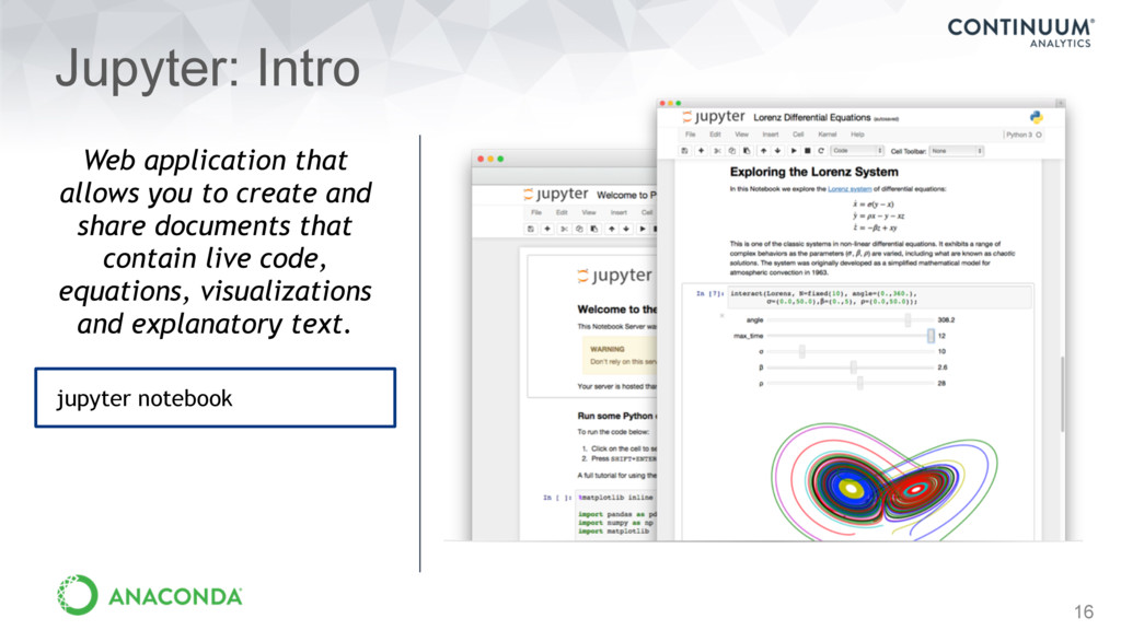 16 Jupyter: Intro Web application that allows y...