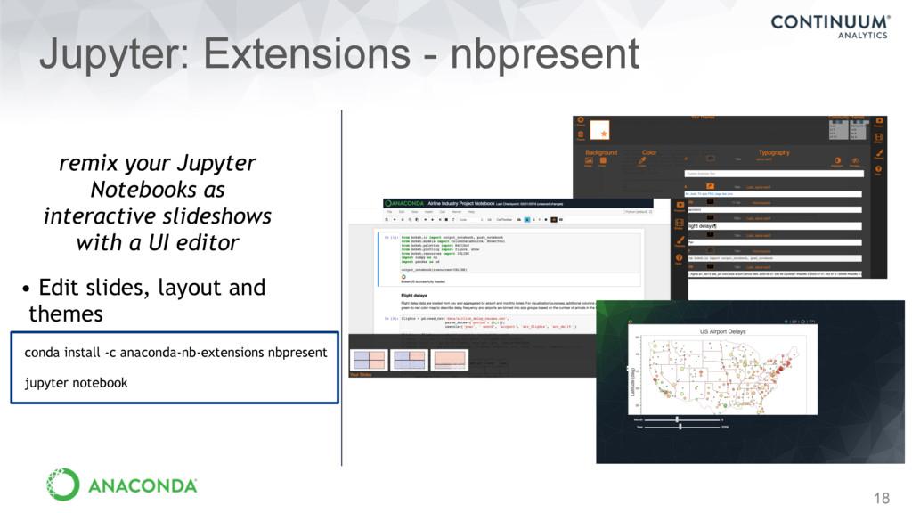 18 Jupyter: Extensions - nbpresent remix your J...
