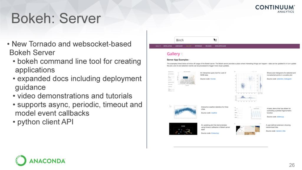 26 Bokeh: Server • New Tornado and websocket-ba...