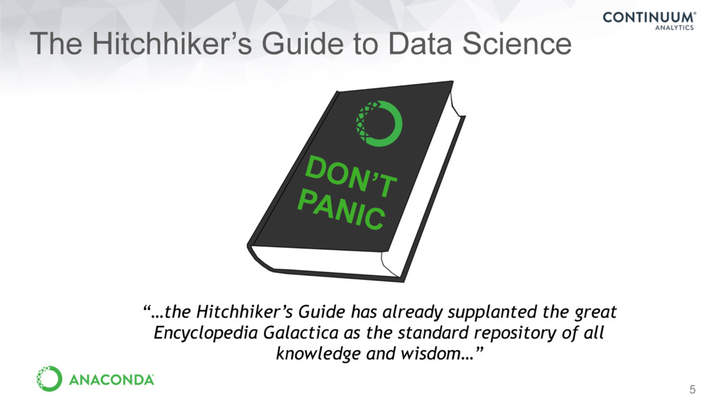 "5 ""…the Hitchhiker's Guide has already supplant..."