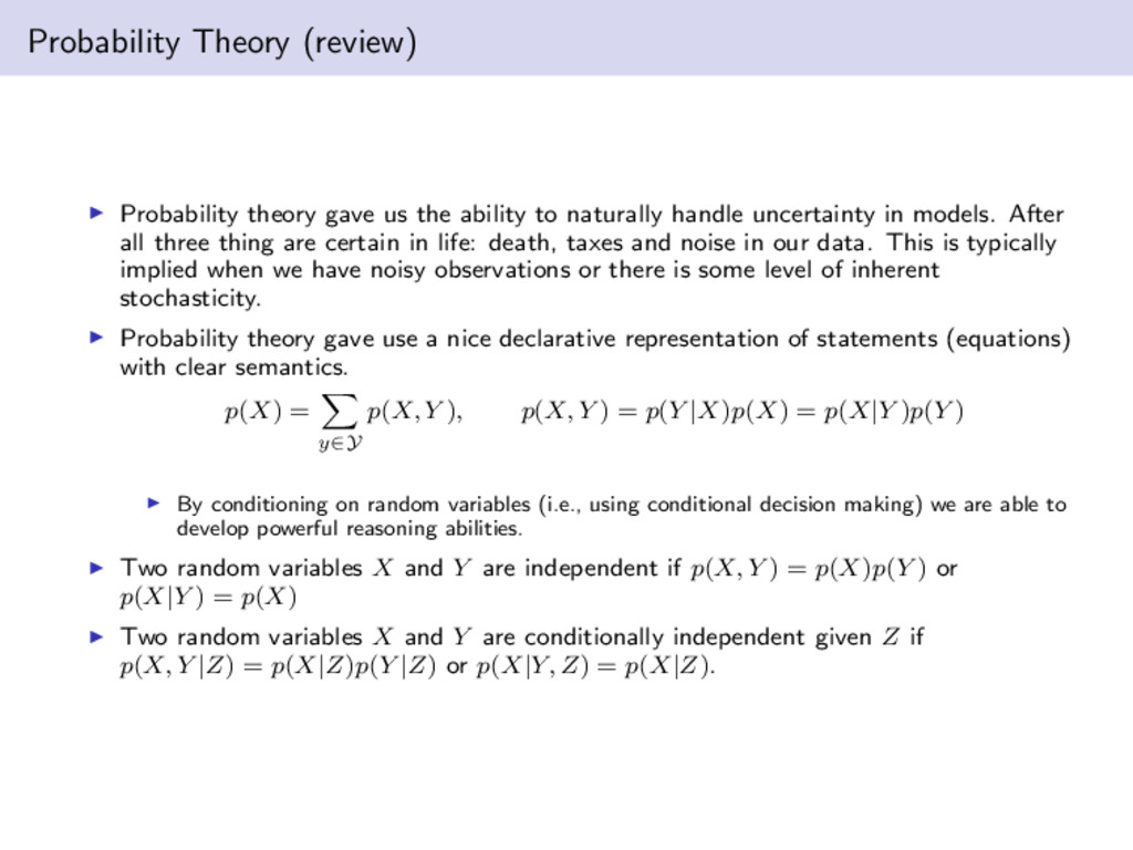 Probability Theory (review) Probability theory ...