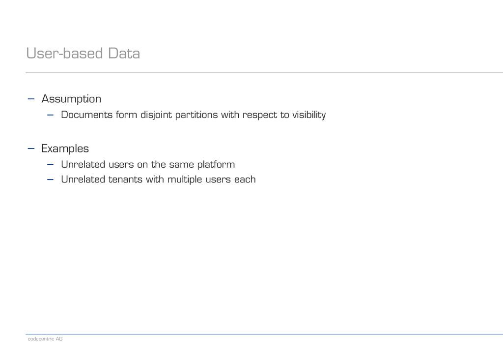 codecentric AG User-based Data − Assumption − D...