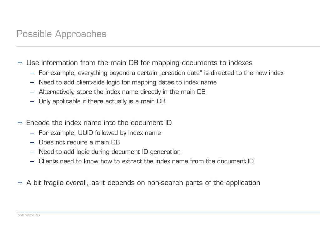 codecentric AG Possible Approaches − Use inform...