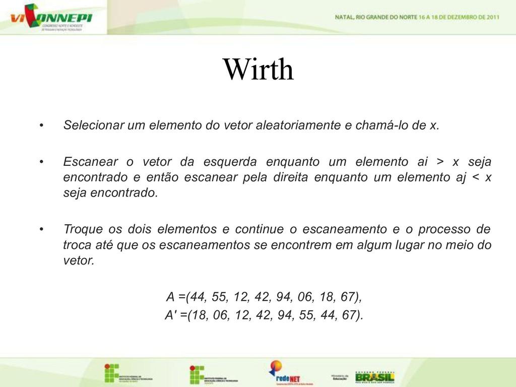 Wirth • Selecionar um elemento do vetor aleator...