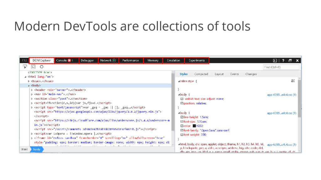 Modern DevTools are collections of tools