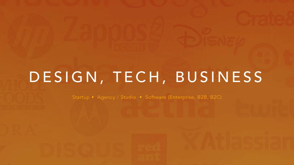 Startup • Agency / Studio • Software (Enterpris...