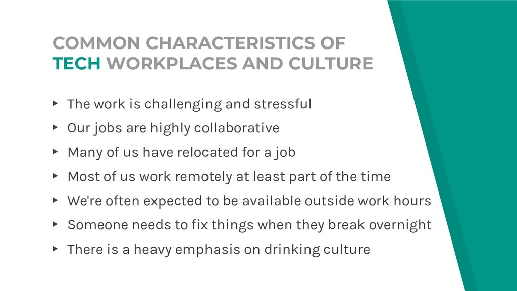 COMMON CHARACTERISTICS OF TECH WORKPLACES AND C...