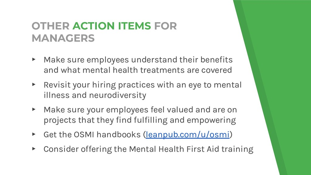 OTHER ACTION ITEMS FOR MANAGERS ▸ Make sure emp...