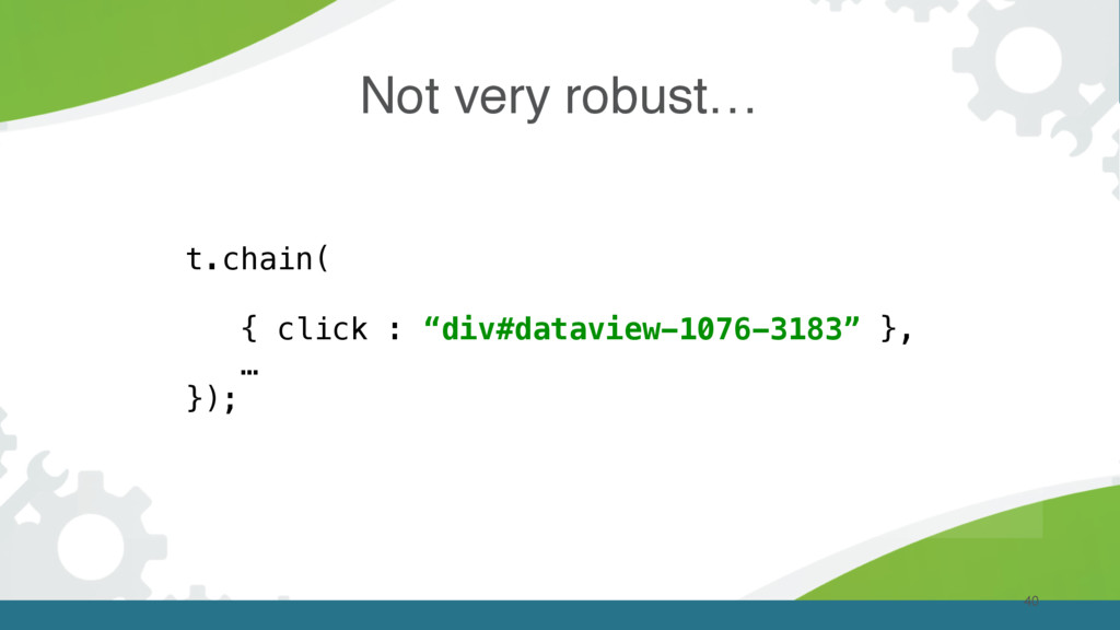 """Not very robust… 40 t.chain( { click : """"div#dat..."""