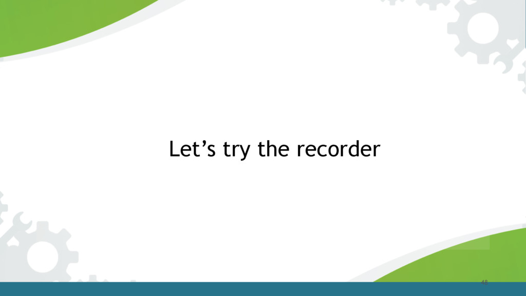 48 Let's try the recorder