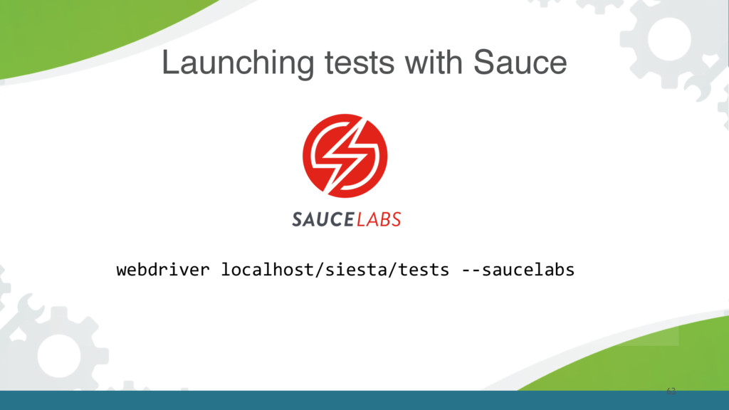 63 Launching tests with Sauce webdriver localho...