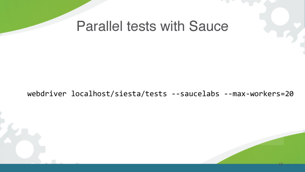 65 Parallel tests with Sauce webdriver localhos...