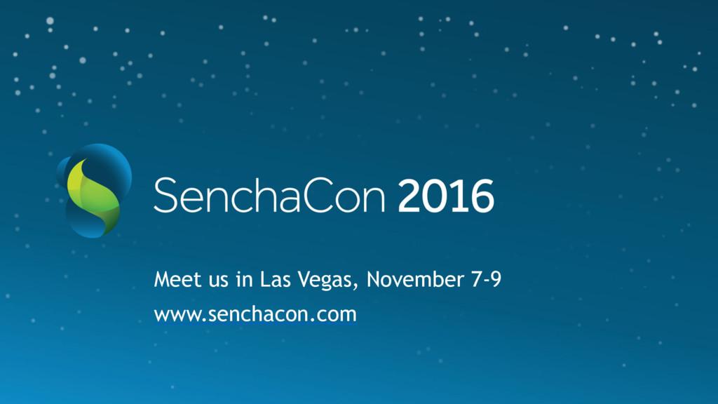 68 Meet us in Las Vegas, November 7-9 www.sench...