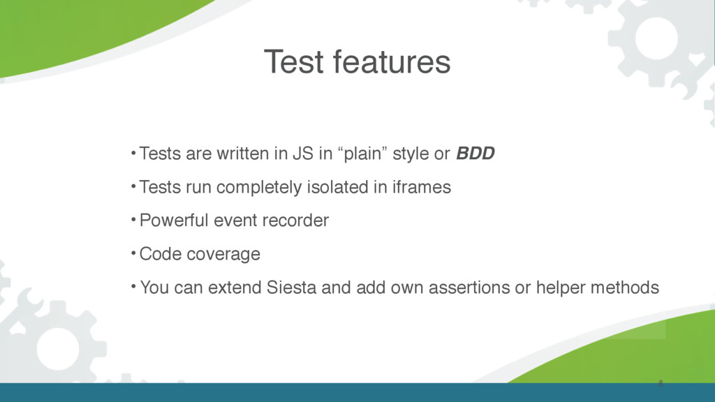 """8 • Tests are written in JS in """"plain"""" style or..."""
