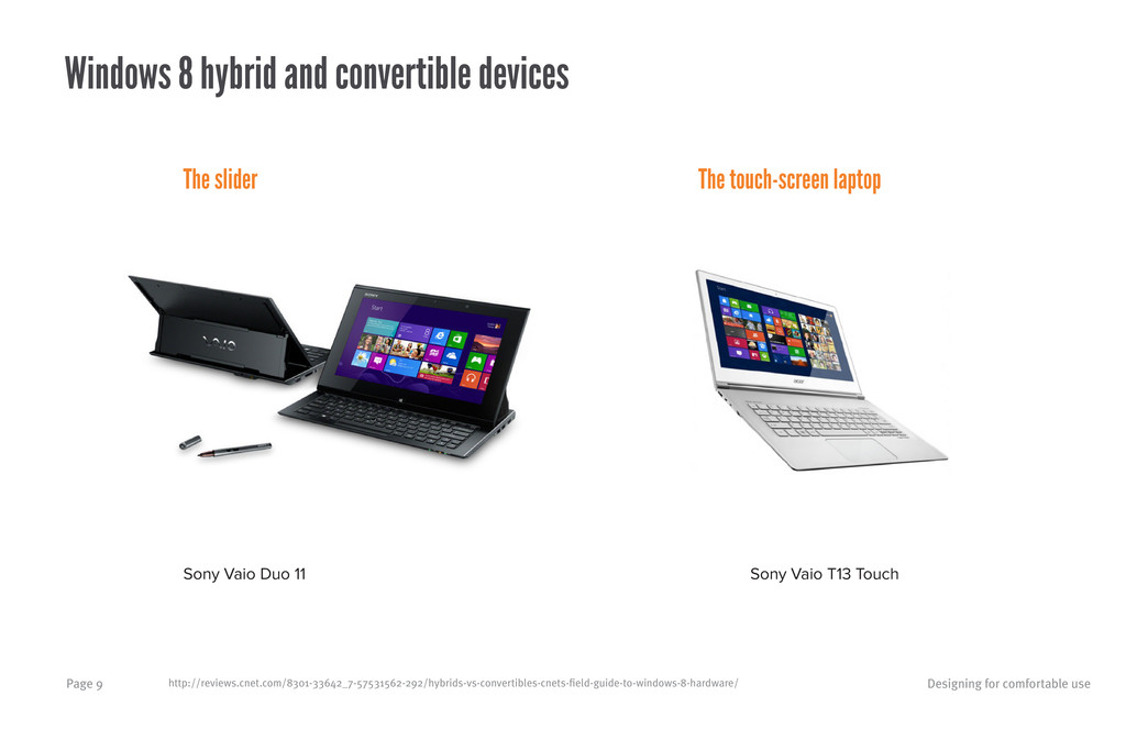 Designing for comfortable use Page 9 Windows 8 ...