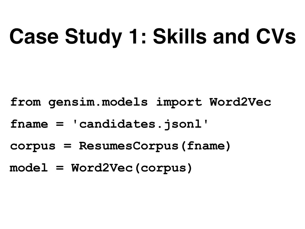 Case Study 1: Skills and CVs from gensim.models...