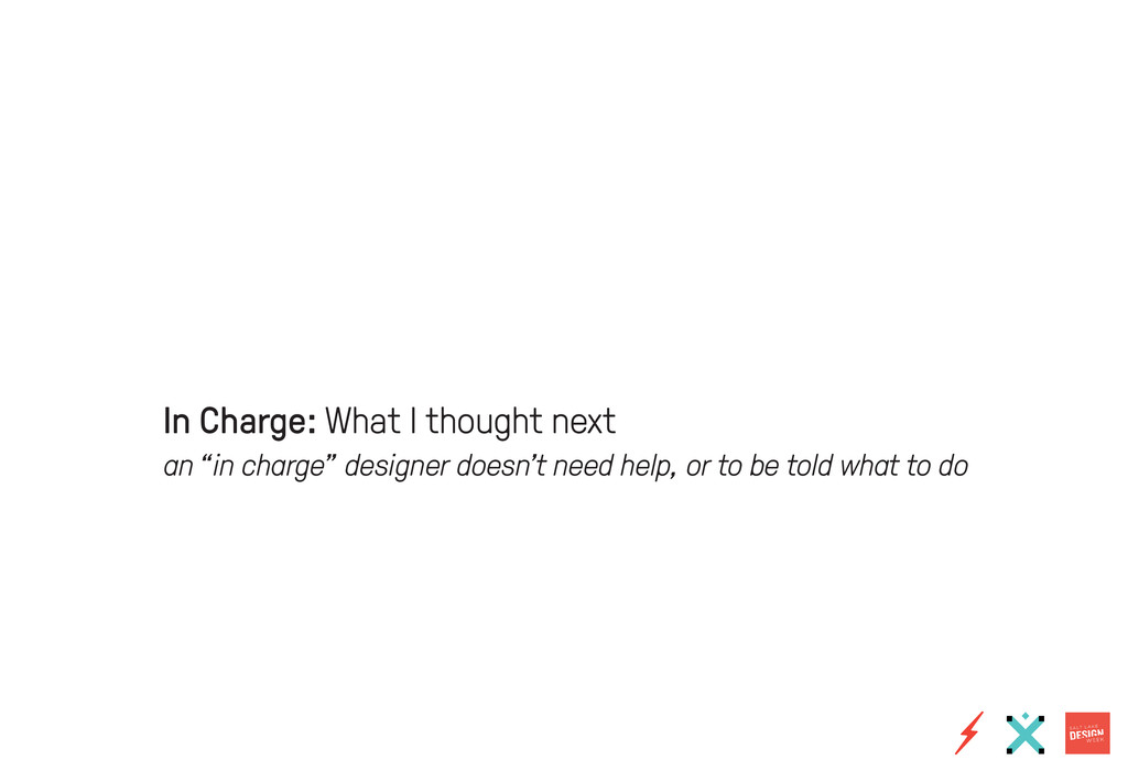 """In Charge: What I thought next an """"in charge"""" d..."""