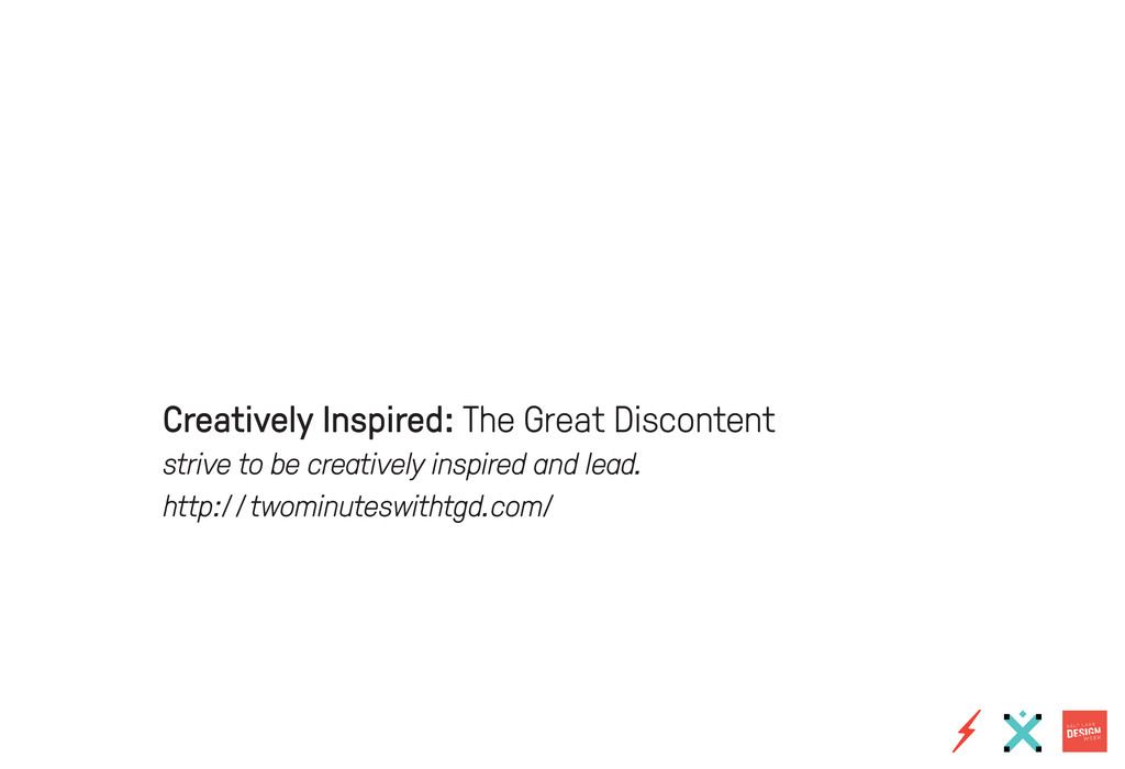 Creatively Inspired: The Great Discontent striv...