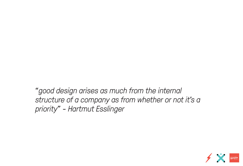 """good design arises as much from the internal s..."