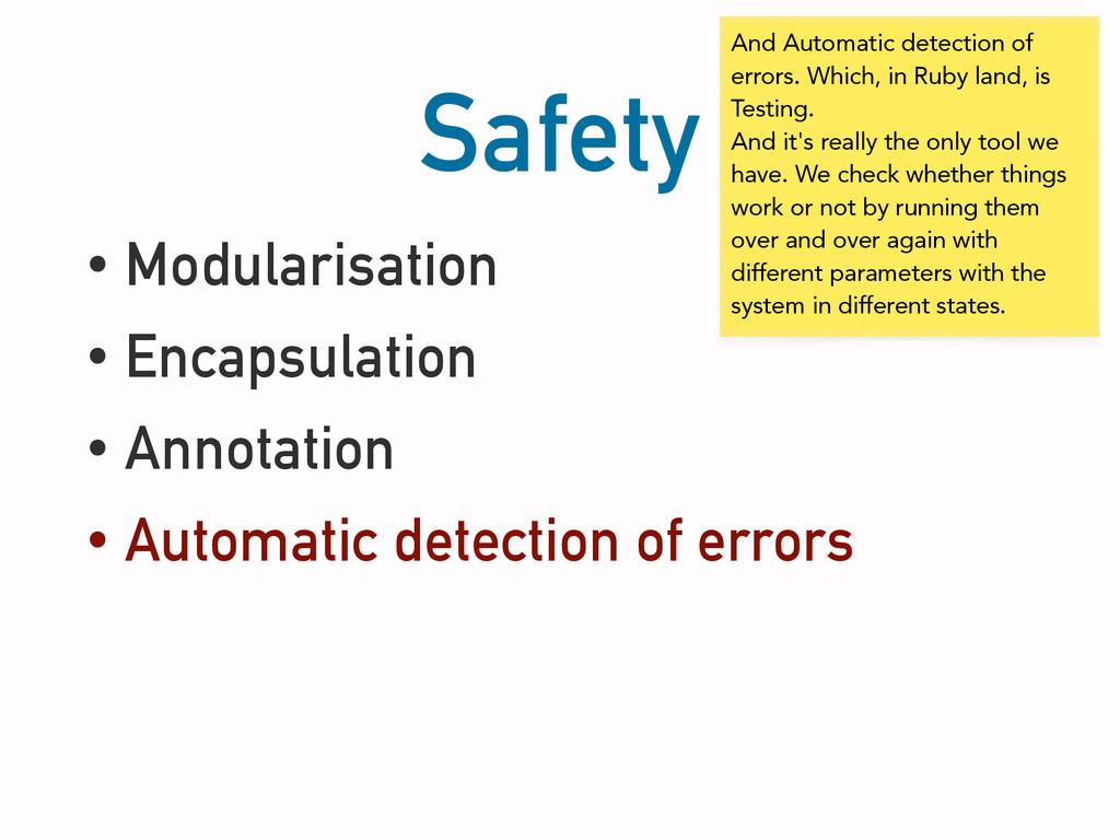 Safety • Modularisation • Encapsulation • Annot...