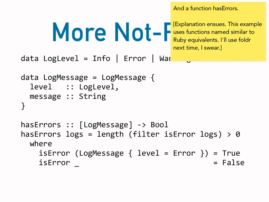More Not-Ruby data LogLevel = Info ...