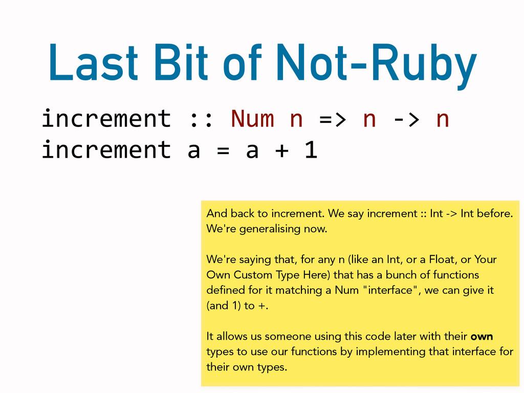 Last Bit of Not-Ruby increment :: Num ...