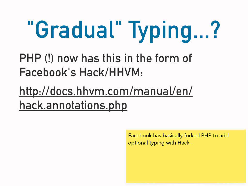 """Gradual"" Typing...? PHP (!) now has this in th..."