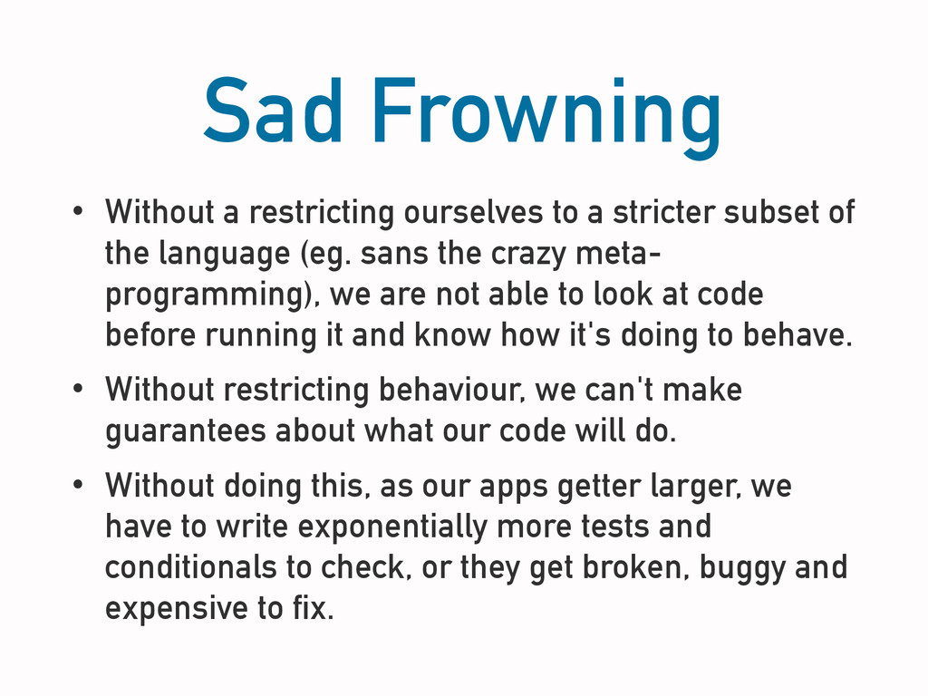 Sad Frowning • Without a restricting ourselves ...