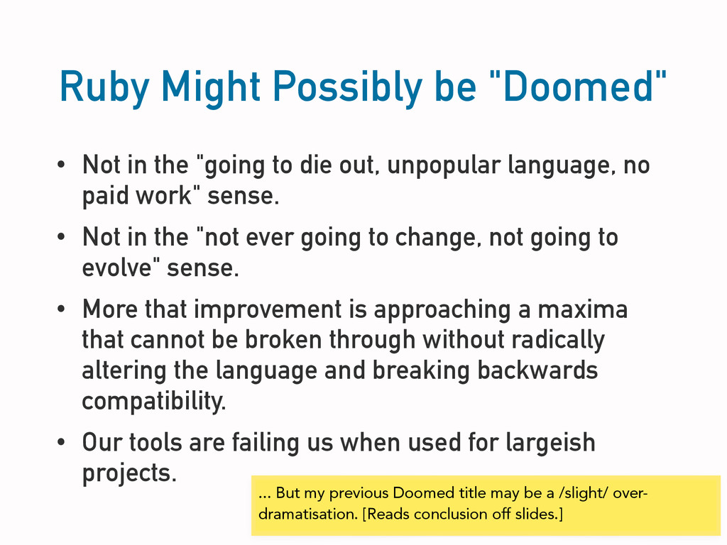 "Ruby Might Possibly be ""Doomed"" • Not in the ""g..."