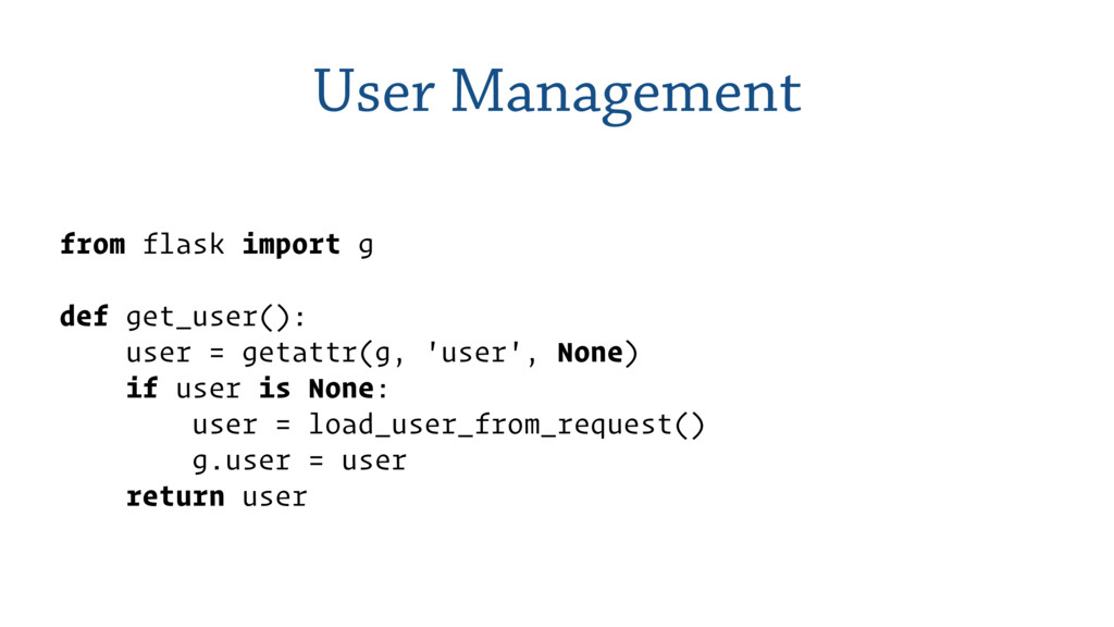 User Management from flask import g def get_use...