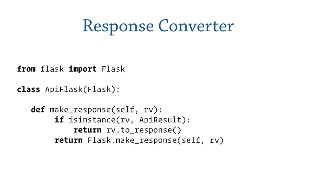 Response Converter from flask import Flask clas...