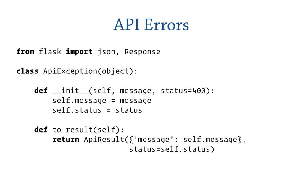 API Errors from flask import json, Response cla...