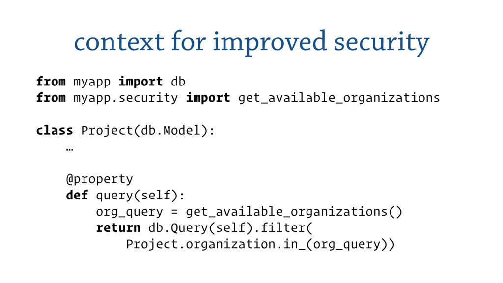 context for improved security from myapp import...