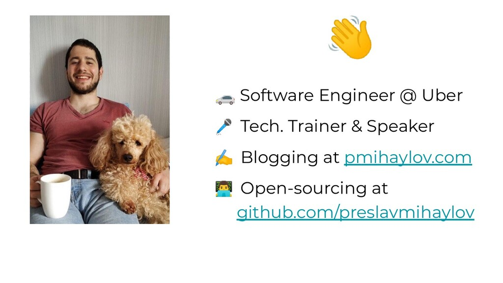 👋 🚗 Software Engineer @ Uber 🎤 Tech. Trainer & ...