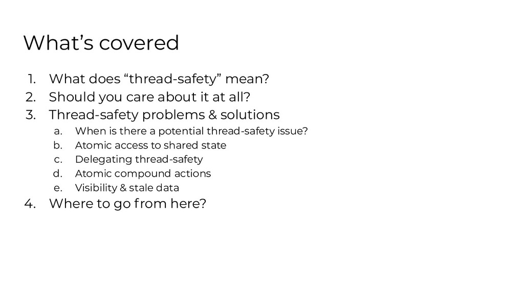 """What's covered 1. What does """"thread-safety"""" mea..."""