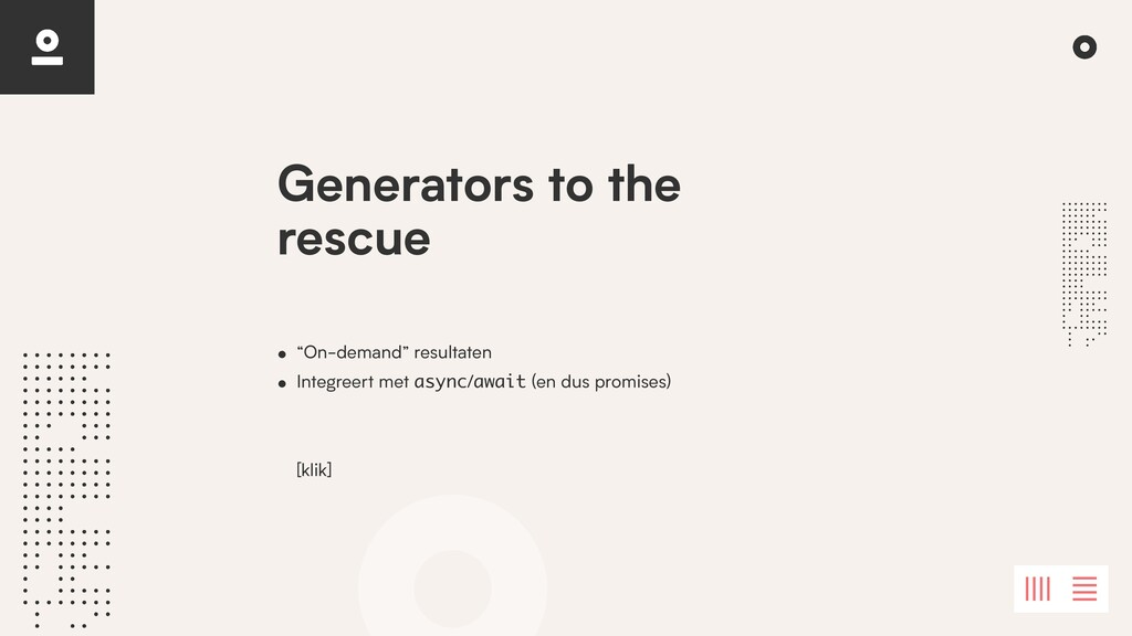 "Generators to the rescue • ""On-demand"" resultat..."