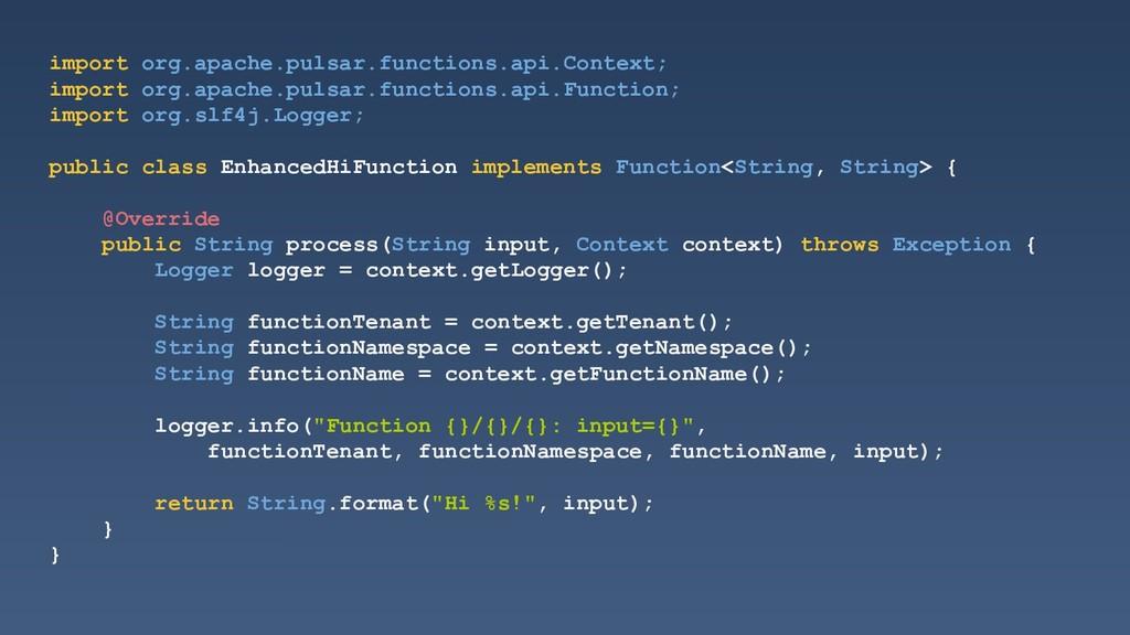 import org.apache.pulsar.functions.api.Context;...