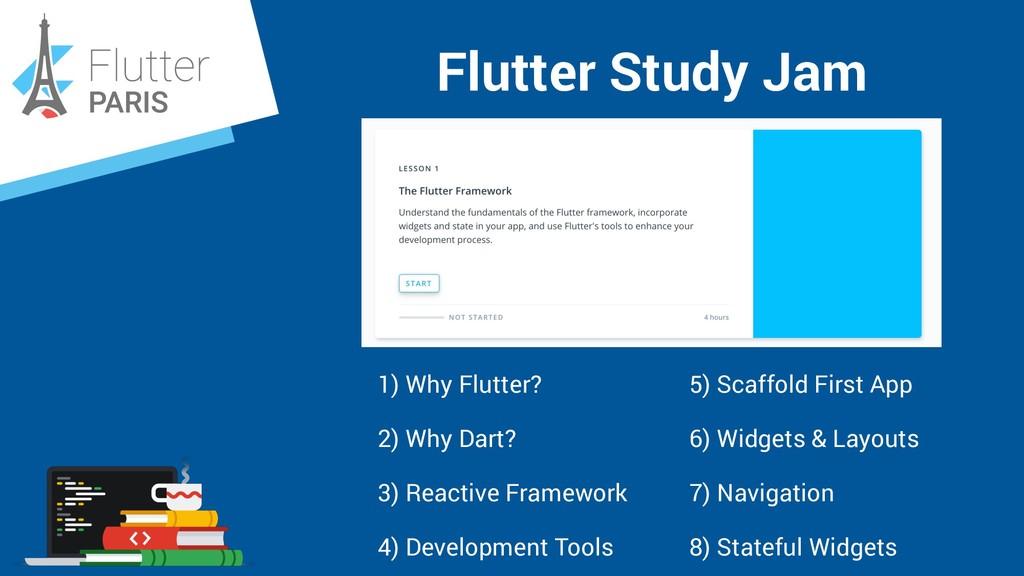 Flutter Study Jam 5) Scaffold First App 6) Widg...