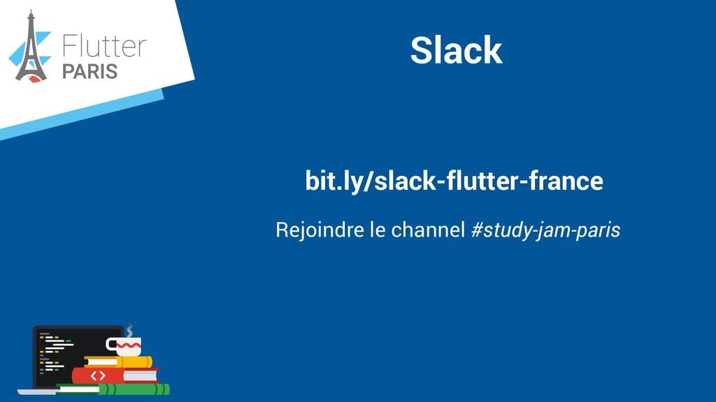 Slack bit.ly/slack-flutter-france Rejoindre le ...