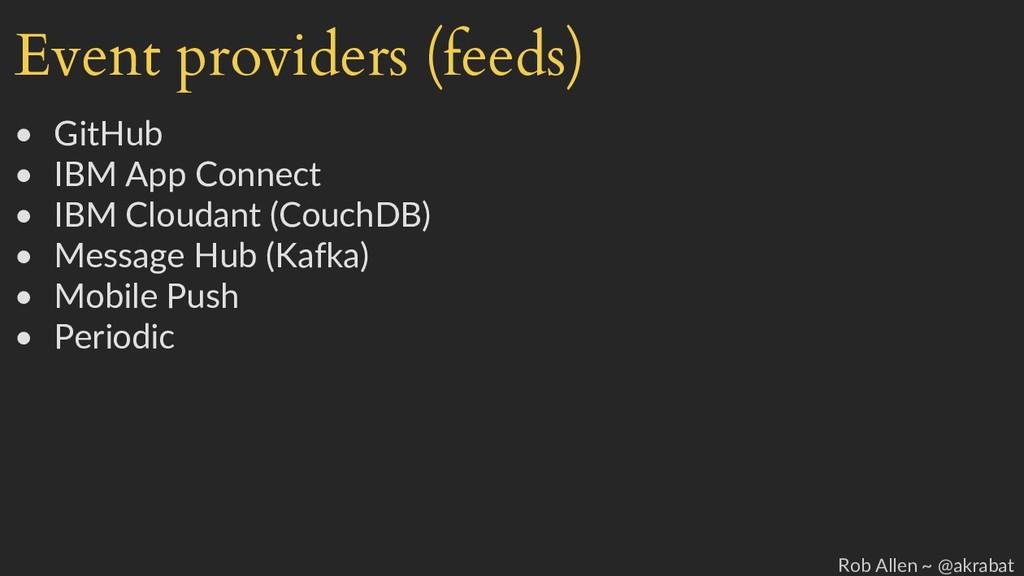 Event providers (feeds) • GitHub • IBM App Conn...
