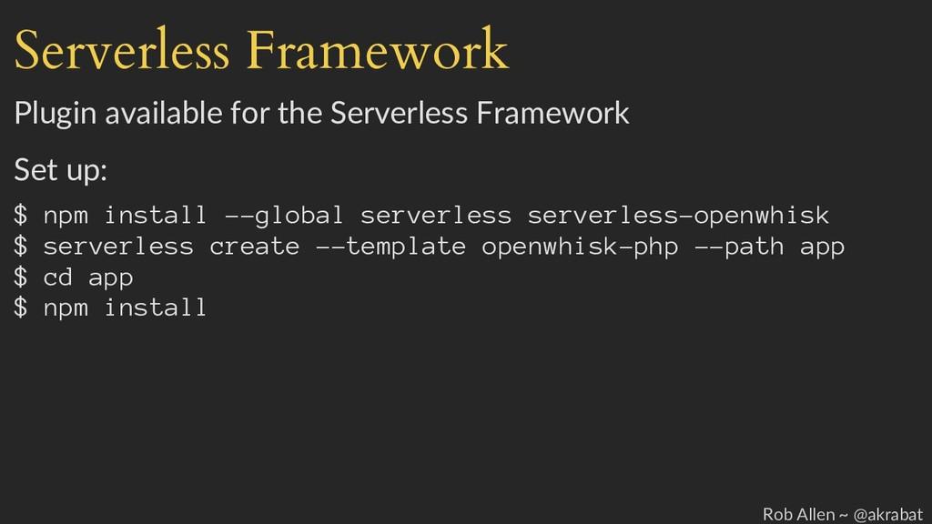 Serverless Framework Plugin available for the S...