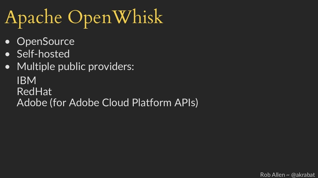 Apache OpenWhisk • OpenSource • Self-hosted • M...