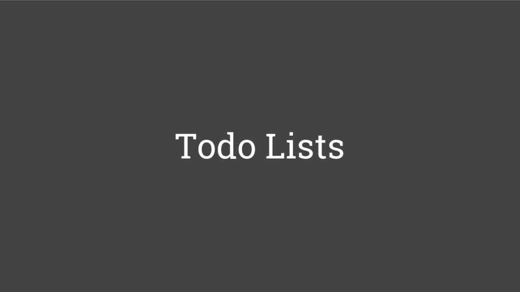 Todo Lists