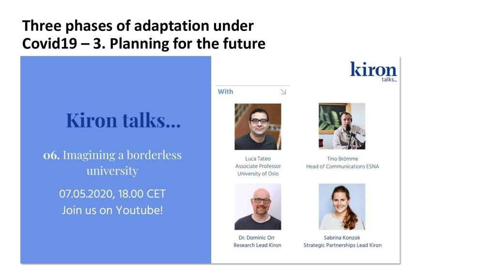 Three phases of adaptation under Covid19 – 3. P...