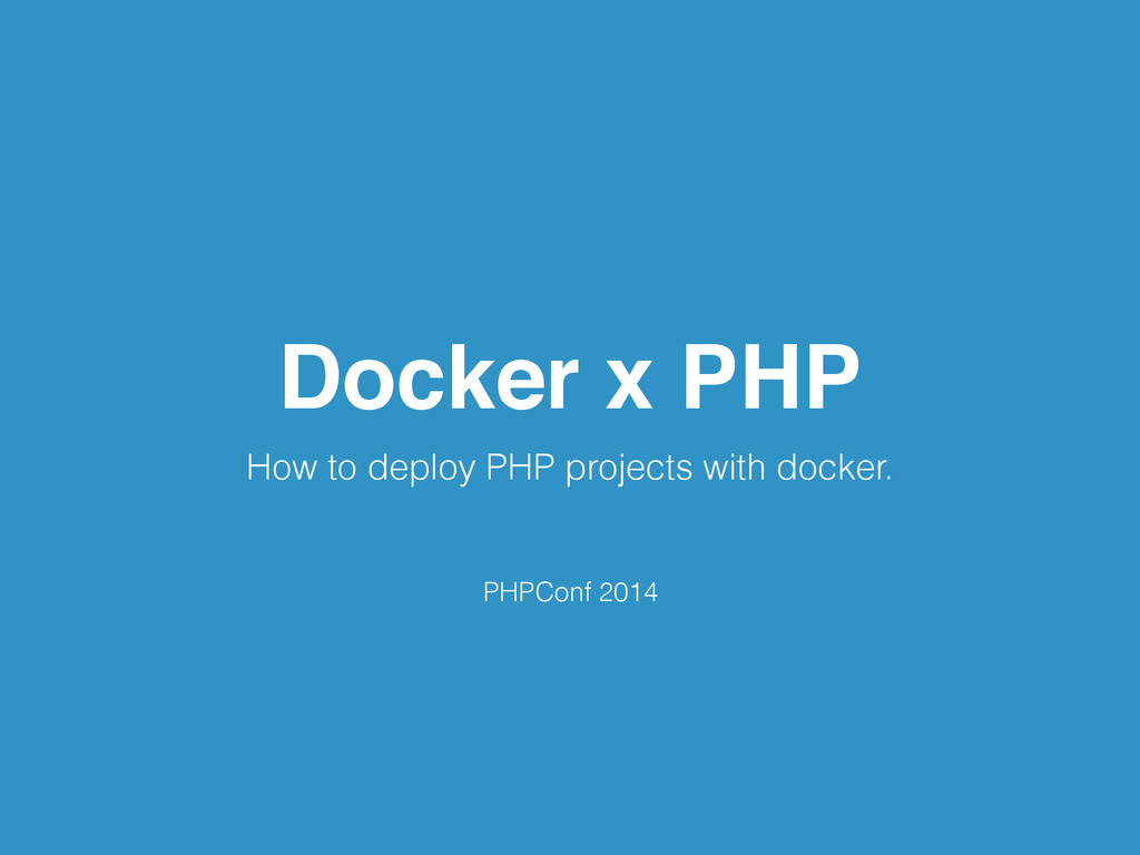 Docker x PHP How to deploy PHP projects with do...