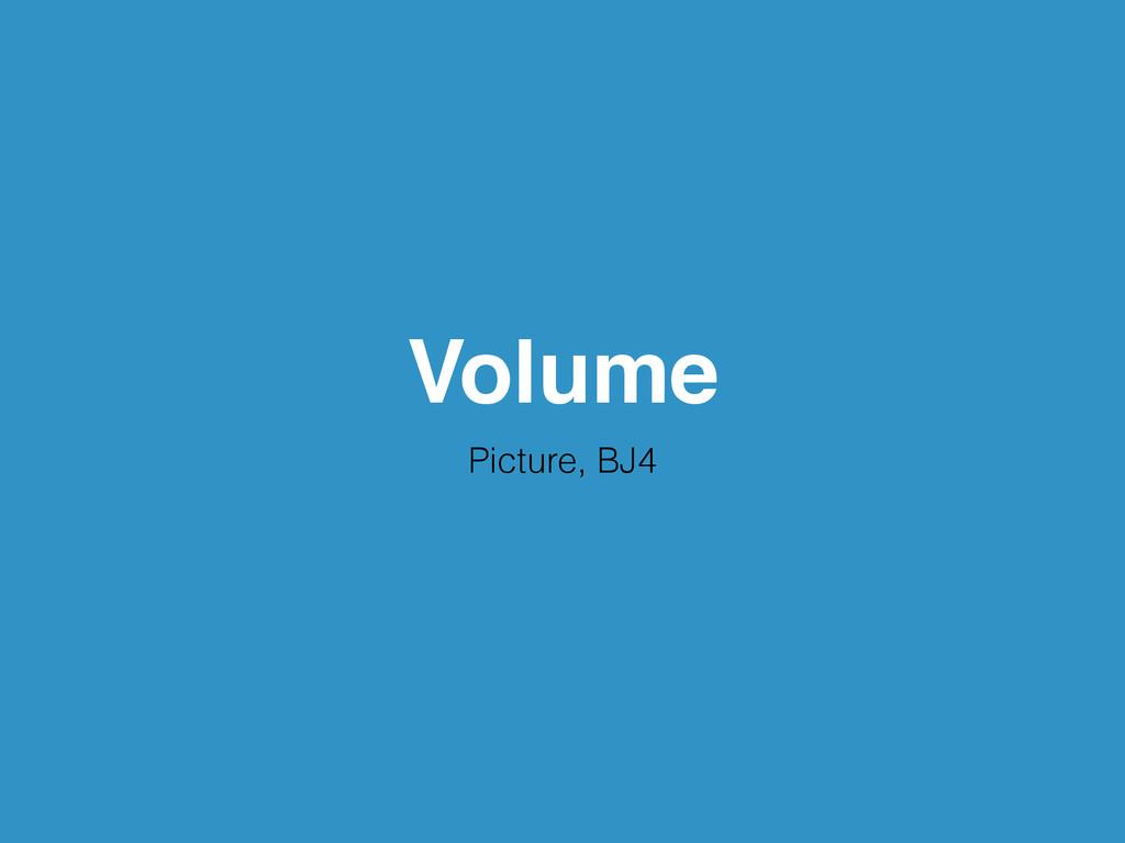Volume Picture, BJ4