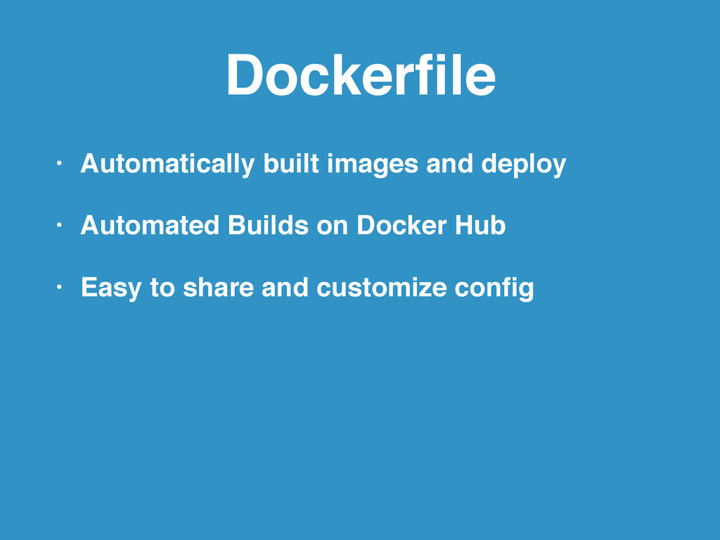 Dockerfile • Automatically built images and depl...