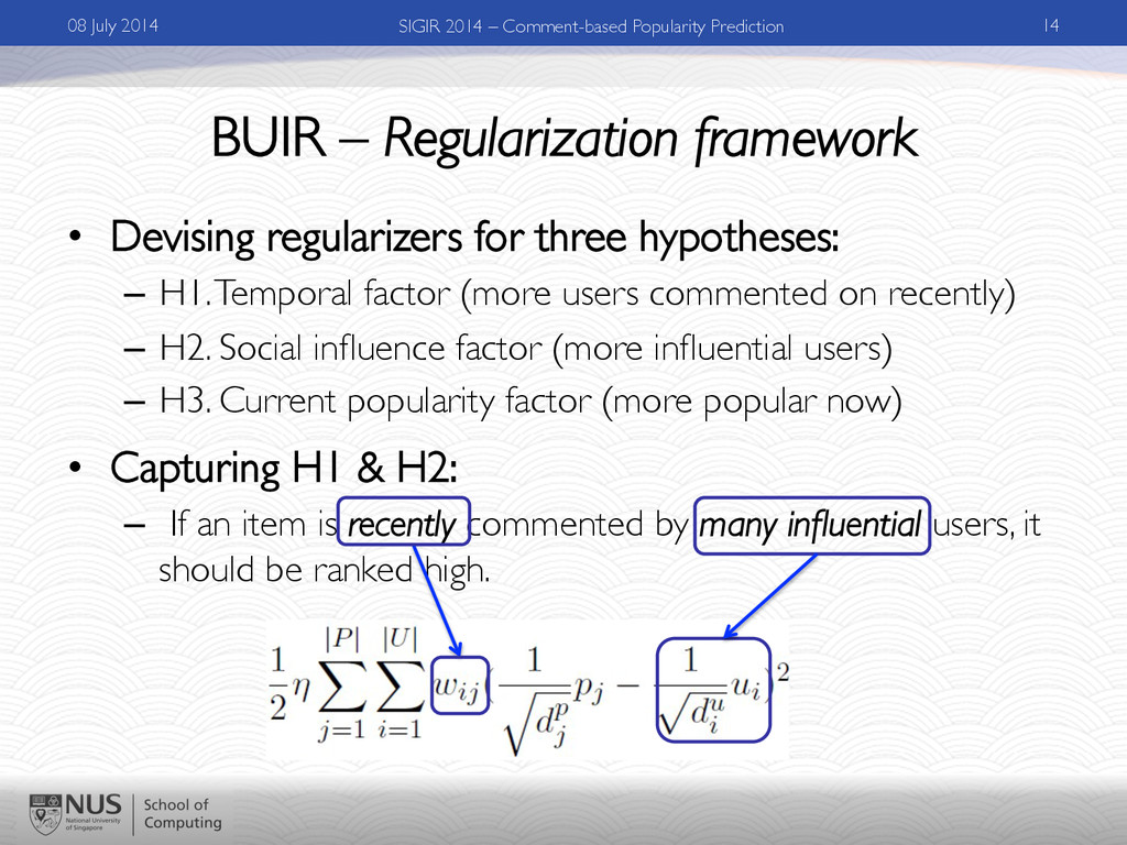 BUIR – Regularization framework • Devising reg...